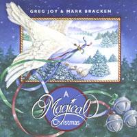 Greg Joy & Mark Bracken - A Magical Christmas